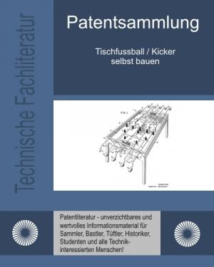Tischfussball / Kicker selbst bauen
