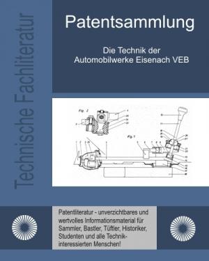 Die Technik der Automobilwerke Eisenach VEB