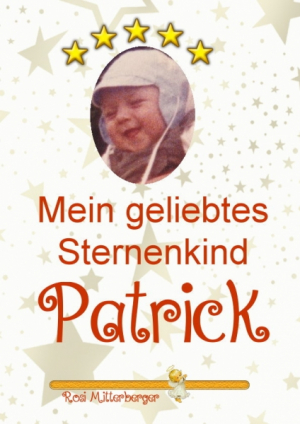Mein geliebtes Sternenkind Patrick