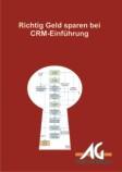 Richtig Geld sparen bei der CRM-Einführung