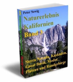 Naturerlebnis Kalifornien Band 3