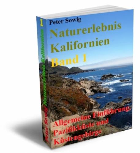 Naturerlebnis Kalifornien Band 1
