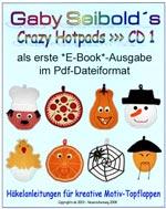 Gaby Seibold's Crazy Hotpads No. 1 | Topflappen