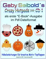 Gaby Seibold's Crazy Hotpads No. 1   Topflappen