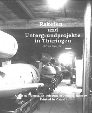 Raketen und Untergrundprojekte in Thüringen
