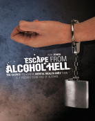 Escape from alcohol hell
