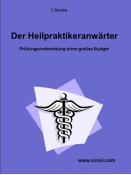 Der Heilpraktikeranwärter