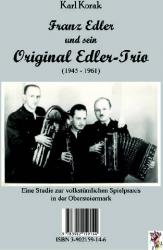 Franz Edler und sein Original Edler Trio