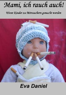 Mami, ich rauch auch!