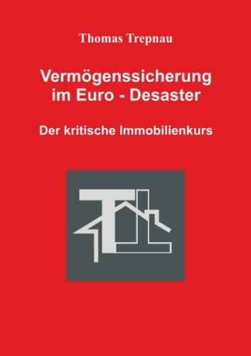 Vermögenssicherung im Euro-Desaster