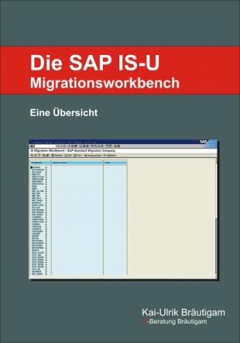 Die SAP IS-U Migrationsworkbench