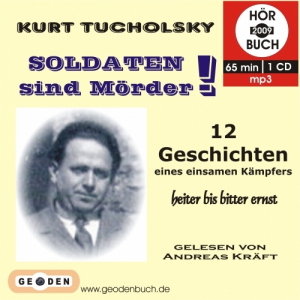 KURT TUCHOLSKY: SOLDATEN sind MÖRDER