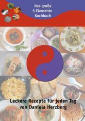 Das große 5 Elemente Kochbuch