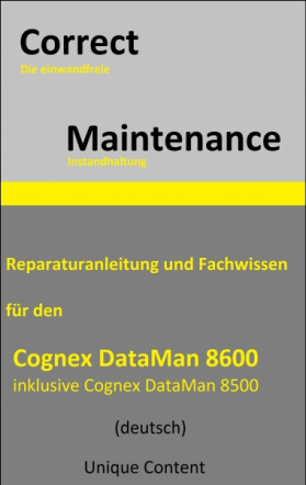 Correct Maintenance - Cognex DataMan 8600