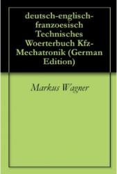 deutsch-englisch-franzoesisch Woerterbuch Kfz-Mechatronik