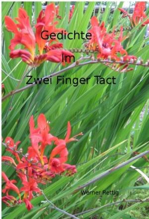 Gedichte im zwei Finger Tact