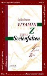 Vitamin Z gegen Seelenfalten / ebook / Band II