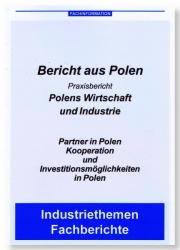 Bericht aus Polen - Wirtschaft und Industrie