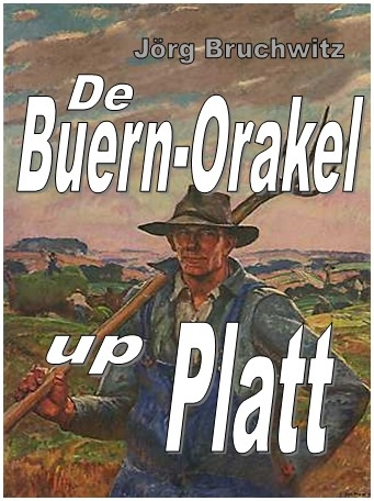 De Buern-Orakel up Platt