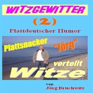 Witzgewitter ( 2 )