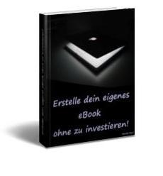 Erstelle dein eigenes eBook ohne zu investieren!