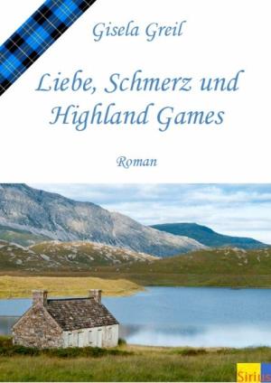 Liebe, Schmerz und Highland Games