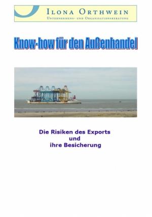 Die Risiken des Exports und ihre Besicherung