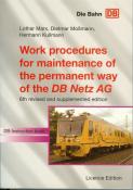 Work procedures for maintenance of the permanent way