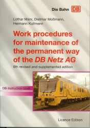 Work procedures for maintenance of the permanent way