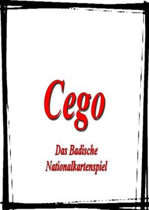 Cego - eine kleine Einführung in das Badische Nationalkartenspiel