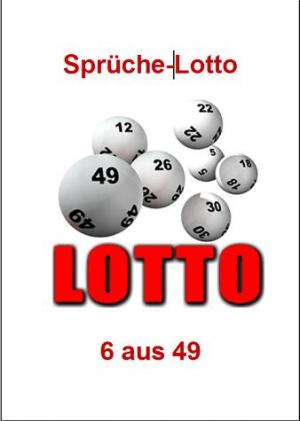 Sprüche-Lotto - 6 aus 49