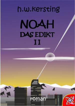 NOAH das Edikt II