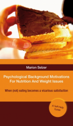 Psychological Background Motivations For Weight Issues