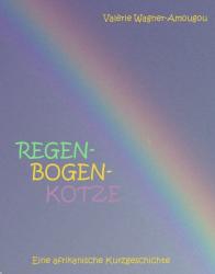 Regenbogenkotze