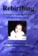 Rebirthing - bewusstes Atmen für jeden