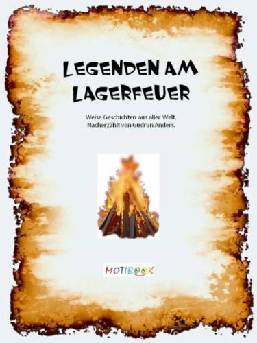 Legenden am Lagerfeuer