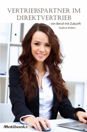 Vertriebspartner im Direktvertrieb – ein Beruf mit Zukunft