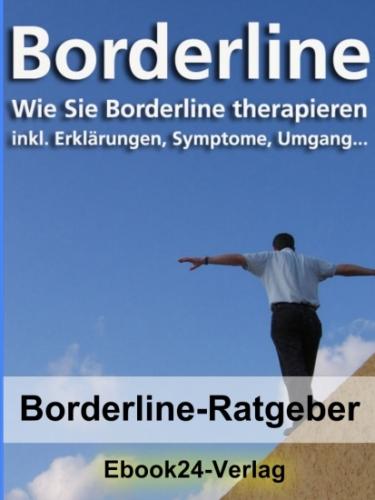 Ebook Borderline - Wie Sie Borderline therapieren