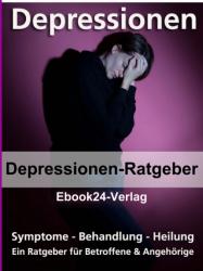 Ebook Depressionen - alles zu Symptome, Behandlung & Heilung