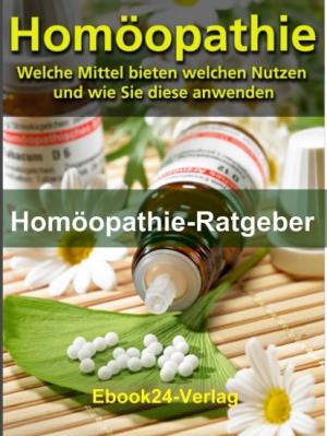 Ebook Homöopathie - Nutzen und Anwendung