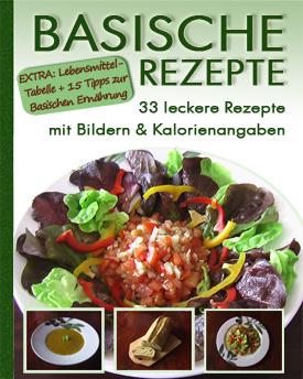 Basische Rezepte & Basische Ernährung / Lebensmittel