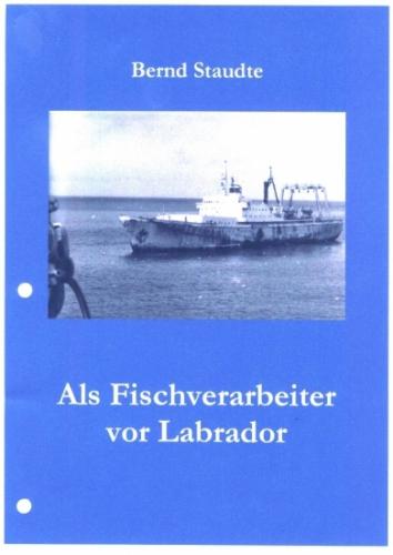 Als Fischverarbeiter vor Labrador