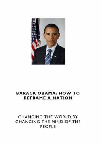 Barack Obama - How to Reframe a Nation