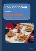 Jobsuche Gastro/Hotel in Deutschland, Schweiz, Österreich