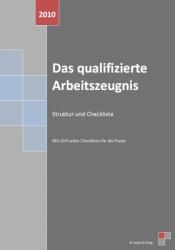 Das Arbeitszeugnis - Struktur und Checkliste
