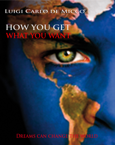 HOW YOU GET WHAT YOU WANT (EPUB-VERSION)