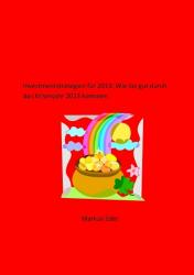 Investmentstrategien für 2013