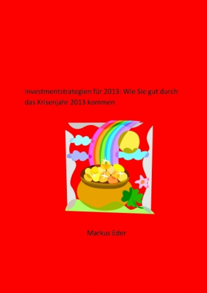 Investmentstrategien für 2013