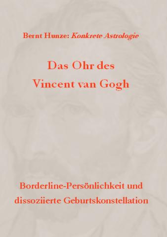 Das Ohr des Vincent van Gogh