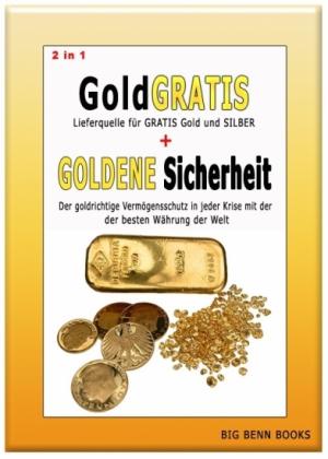2 in 1: Gold GRATIS + GOLDENE Sicherheit